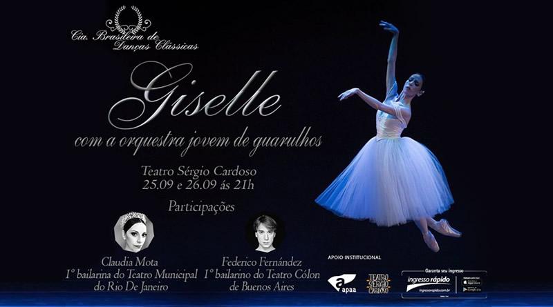 aed98a29d Cia. Brasileira de Danças Clássicas apresenta Giselle, com participação  especial da bailarina Claudia Mota