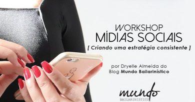 Últimas vagas par ao workshop de mídias sociais com Dryelle Almeida, do Mundo Bailarinístico
